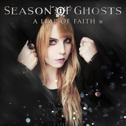 Season Of Ghosts - A Leap Of Faith (2018)