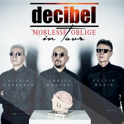 Decibel – Noblesse Oblige (2017)