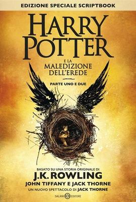 Harry Potter e la Maledizione dell'Erede Parte Uno e Due - J.K. Rowling & John Tiffany & Jack Thorne...
