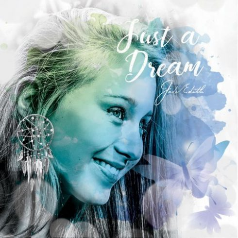 Jade Edith – Just a Dream (2018)