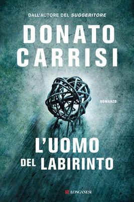 Donato Carrisi - L'uomo del labirinto (2017)