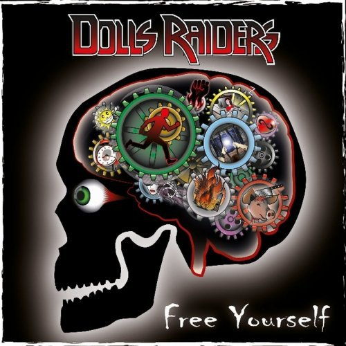 Dolls Raiders - Free Yourself (2018)