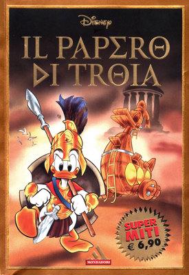 Super Miti 47 - Il Papero di Troia (2004-05-18)