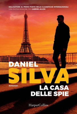 Daniel Silva - La Casa delle Spie (2018)