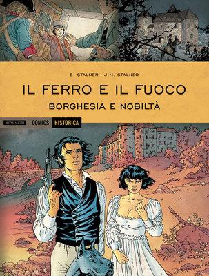Historica 34 - Il ferro e il fuoco - Borghesia e nobiltà (2015)