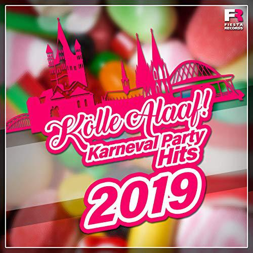 Kölle Alaaf! Karneval Party Hits 2019 (2019)