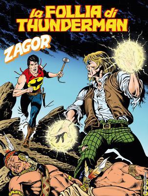 Zagor N.636 - La follia di Thunderman (2018)