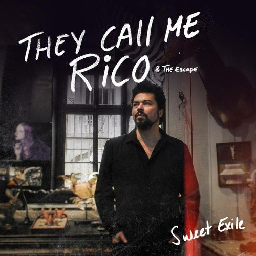 They Call Me Rico - Sweet Exile (2018)