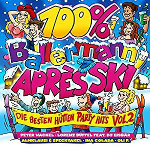 100 Ballermann Après Ski Vol. 2 (Die besten Hütten Party Hits) (2019)