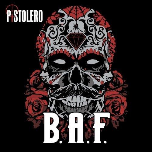 Pistolero - B.A.F. (2018)