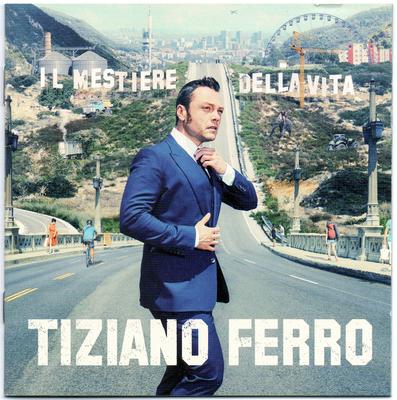 Tiziano Ferro - Il Mestiere Della Vita (2016)