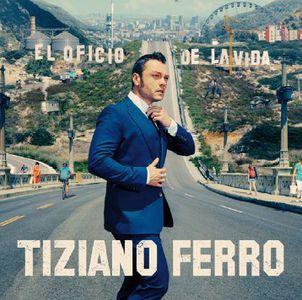 Tiziano Ferro – El Oficio De La Vida (2017)