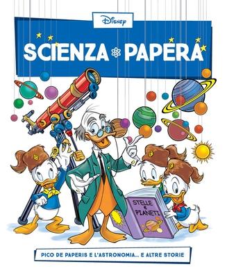 Scienza Papera 23 - Pico De Paperis e l'astronomia (2016)