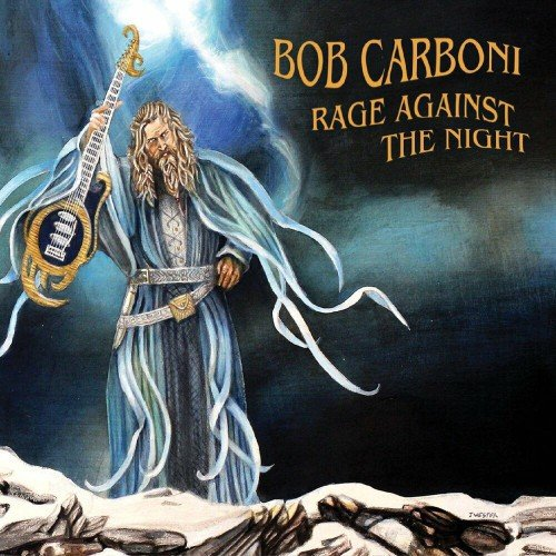 Bob Carboni - Rage Against The Night (2019)