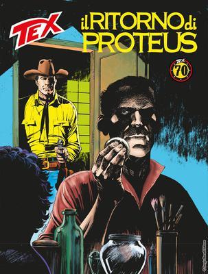 Tex Willer Mensile 693 - Il ritorno di Proteus (07/2018)