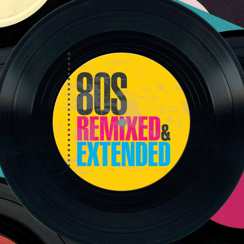 80s Remixed & Extended 3CD (2016)