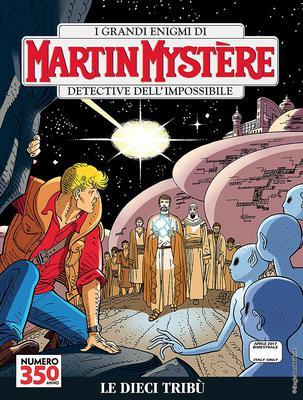 Martin Mystère 350 - Le dieci tribù (04/2017)