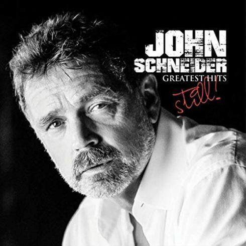 John Schneider – John Schneiders Greatest Hits: Still! (2018)