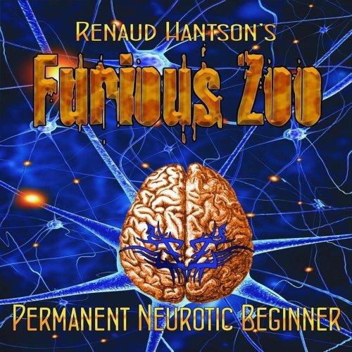 Renaud Hantsons Furious Zoo - Permanent Neurotic Beginner (2018)