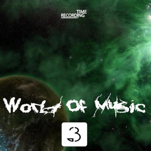 World Of Music Vol. 3 (2018)