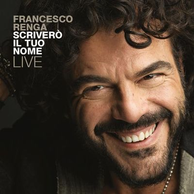 Francesco Renga – Scriverò il tuo nome - Live (2017)by Magico .mp3 320kbps