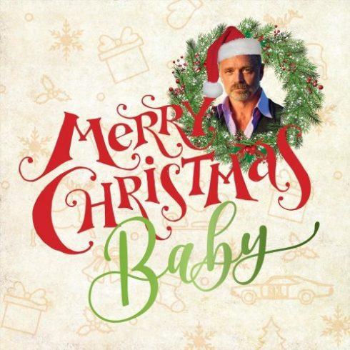 John Schneider – Merry Christmas Baby (2018)