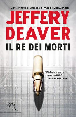 Jeffery Deaver - Il Re dei Morti (2018)