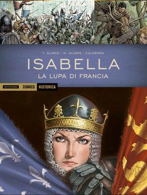 Historica 27 - Isabella - La lupa di Francia (2015)