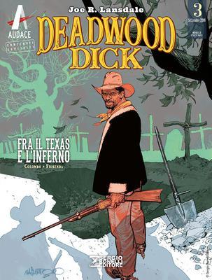 Deadwood Dick 03 - Fra il Texas e l'Inferno (09/2018)