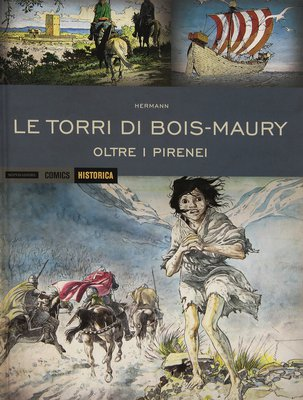 Historica 29 - Le Torri Di Bois-Maury - Oltre i Pirenei (2015)