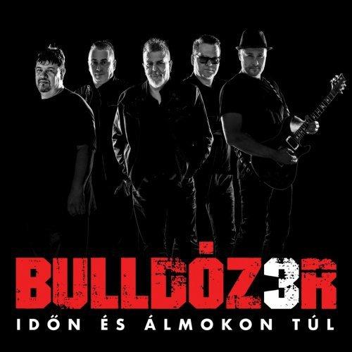 Bulldozer - Idon Es Almokon Tul (2018)