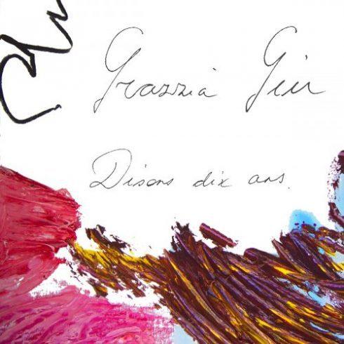 Grazzia Giu – Disons dix ans (Édition Spéciale) (2018)