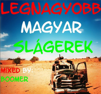 Boomer - Legnagyobb Magyar Slágerek 2013-08-31urbot