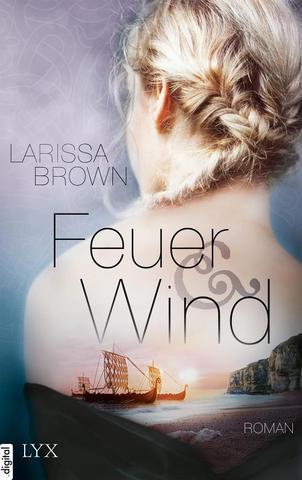 [Roman] Larissa Brown - Feuer und Wind