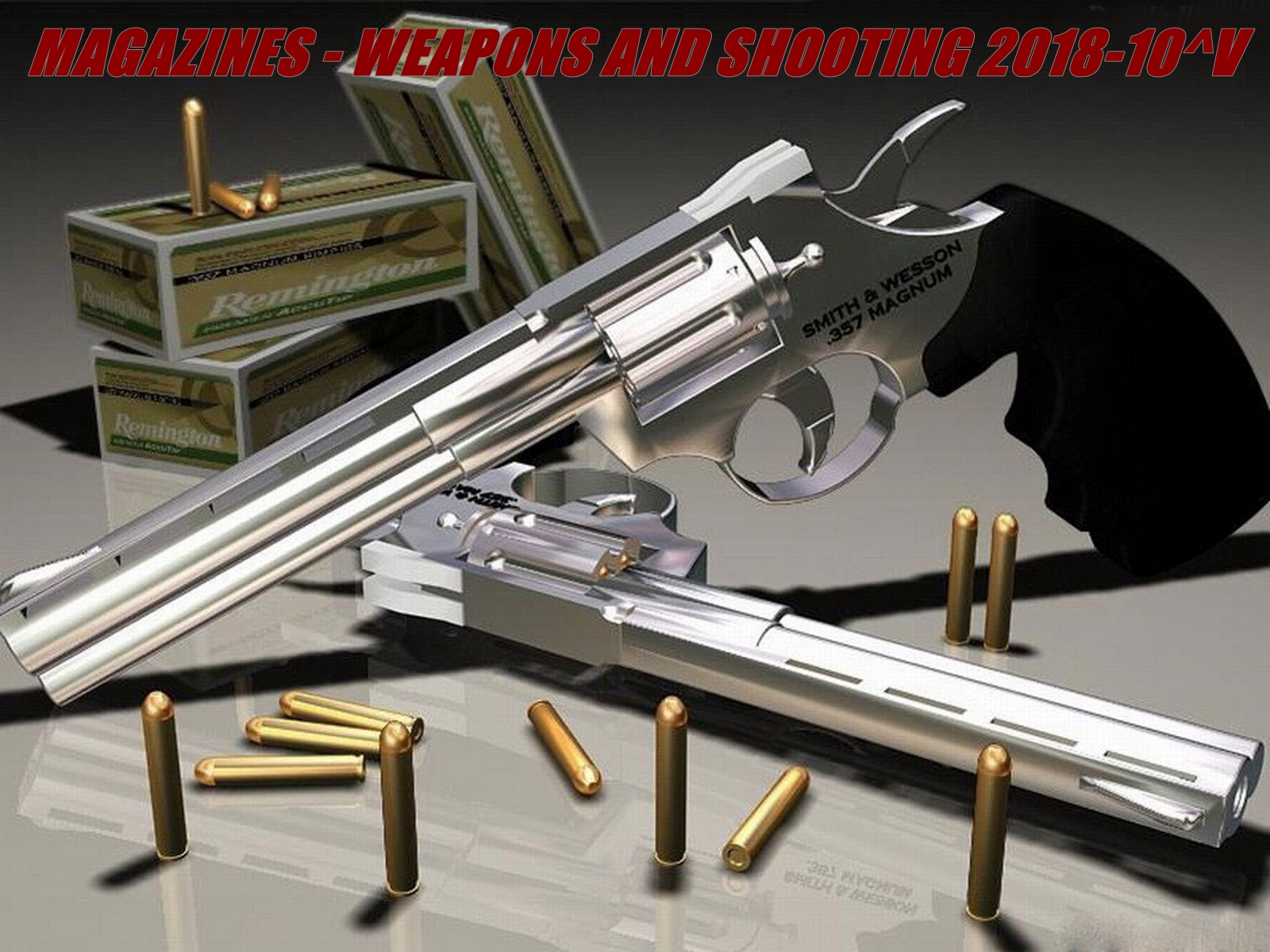 Magazines - Weapons and Shooting 2018-10