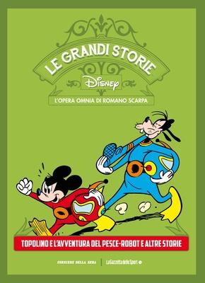 Le Grandi Storie Walt Disney 27 – L'opera omnia di Romano Scarpa (2014)