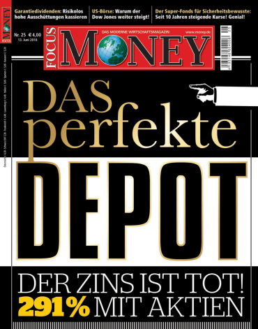 :  Focus Money Finanzmagazin Juni No 25 2018
