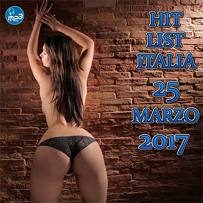 Top 20 Hit List Italia 25 Marzo (2017)