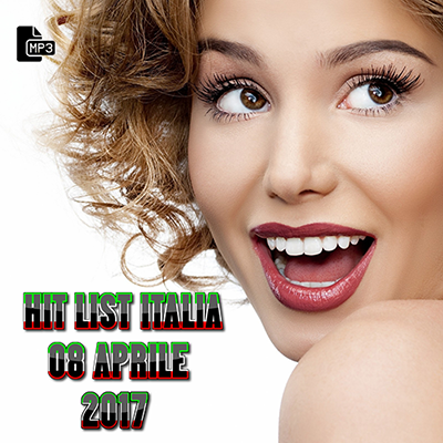 Top 20 Hit List Italia 08 Aprile (2017)