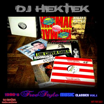 1980'S FREESTYLE MUSIC CLASSICS VOL. 1