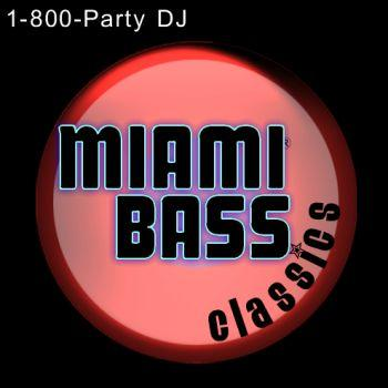 MIAMI BASS CLASSICS (EXPLICIT)