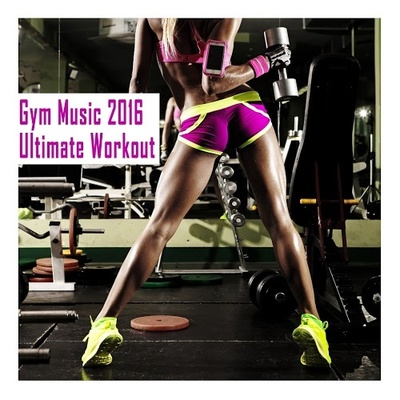 Gym Music 2016 - Ultimate Workout (2016) .mp3 - 320kbps