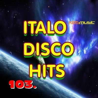 VA - Italo Disco Hits Vol.103 (2014) .mp3 - 320kbps