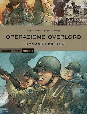 Historica 44 - Operazione Overlord 2 - Commando Kieffer (06/2016)