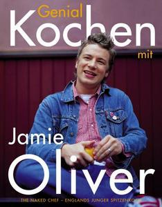 Genial Kochen mit Jamie Oliver - Happy Days with the Naked Chef