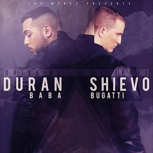 Cover: Duran Baba & Shievo Bugatti - Drive by im Bleifrei (2016)