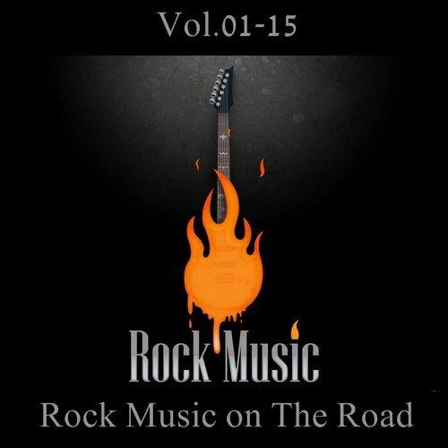 Rock Music on The Road Vol.01-15 [ + Bonus] (2013-2017)
