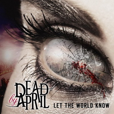 Dead By April - Let The World Know (Japanese Edition) (2014) .mp3 - 320kbps