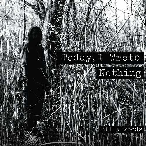 Billy Woods - Today, I Wrote Nothing (2015)
