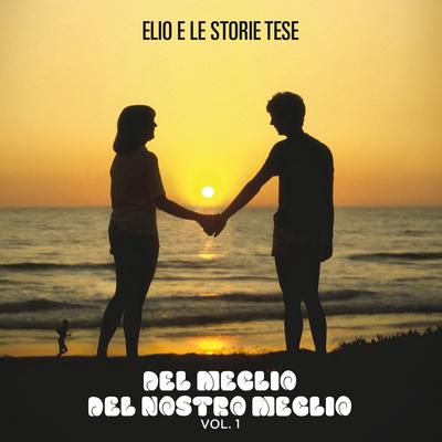 Elio e le Storie Tese - Del meglio del nostro meglio Vol. 1 [Remastered] (2016) .mp3 - 320kbps